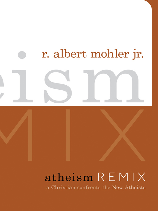 Atheism Remix (eBook): A Christian Confronts the New Atheists