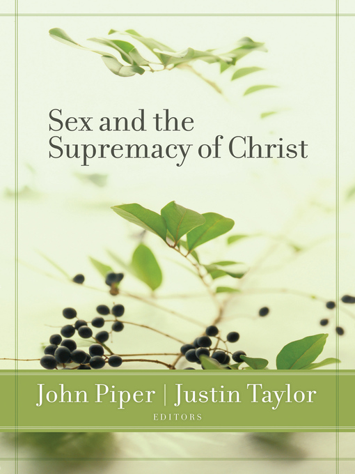 Sex and the Supremacy of Christ (eBook)