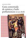 Guía Comentada de Música y baile preflamencos (eBook)