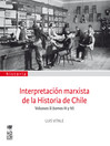 Interpretación marxista de la Historia de Chile, Volumen II (tomos III y IV) (eBook)