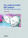La subversión del amor (eBook)