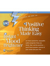 Positive Thinking Made Easy + Instant Mood Brightener (MP3)