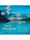 Super Strength Stop Smoking + Automatic Self-Discipline (MP3)