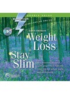 Super Strength Weight Loss + Stay Slim (MP3)