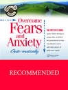 Overcome Fears and Anxiety...Auto-matically (MP3)