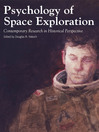 Psychology of Space Exploration (eBook): Contemporary Research in Historical Perspectives