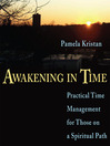 Awakening in Time (MP3): Practical Time Management for Those on a Spiritual Path
