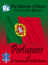 Portuguese (MP3): For Travelers with Health Concerns