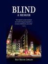 Blind (MP3): A Memoir