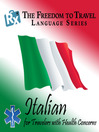 Italian (MP3): For Travelers with Health Concerns