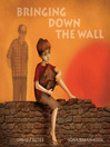 Bringing Down the Wall (eBook)