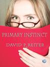 Primary Instinct (eBook)
