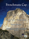 Frenchmans Cap (eBook): Story of a Mountain
