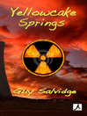 Yellowcake Springs (eBook)