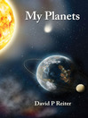 My Planets (eBook): A Fictive Memoir