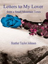 Letters to My Lover from a Small Mountain Town (eBook)