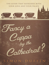 Fancy a Cuppa by the Cathedral? (eBook)