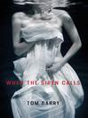 When the Siren Calls (eBook)