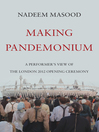 Making Pandemonium (eBook)