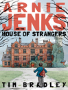 Arnie Jenks and the House of Strangers (eBook)