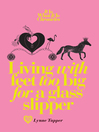 Living With Feet Too Big for a Glass Slipper (eBook): It Is What It Is Chronicles, Book 1