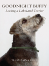 Goodnight Buffy (eBook): Loving a Lakeland Terrier