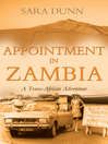 Appointment in Zambia (eBook): A Trans-African Adventure
