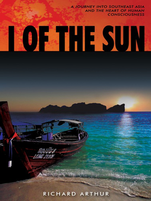 I of the Sun (eBook): A Journey into Southeast Asia and the Heart of Consciousness