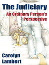 The Judiciary (eBook): An Ordinary Person's Perspective