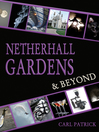 Netherhall Gardens and Beyond (eBook)