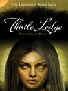 Thistle Lodge (eBook): Legendary Sidhe Saga Series, Book 2