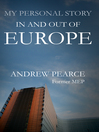 My Personal Story (eBook): In and Out of Europe