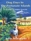 Dog Days in the Fortunate Islands (eBook): A New Life in Hidden Tenerife