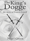 The King's Dogge (eBook): The Story of Francis Lovell