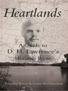 Heartlands (eBook): A Guide to D. H. Lawrence's Midland Roots