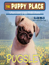 Pugsley (MP3): Puppy Place Series, Book 3