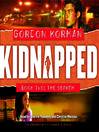 Kidnapped (MP3): Kidnapped Series, Book 2