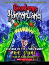Revenge of the Living Dummy (MP3): Goosebumps HorrorLand Series, Book 1