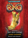 The Iron Empire (MP3): Infinity Ring Series, Book 7