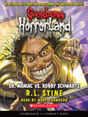 Dr. Maniac Vs. Robby Schwartz (MP3): Goosebumps HorrorLand Series, Book 5