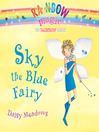 Sky the Blue Fairy (MP3): Rainbow Magic Series, Book 5