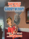 Ghost Buddy (MP3): Zero to Hero Series, Book 1