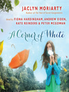 A Corner of White (MP3): Colors of Madeleine Trilogy, Book 1