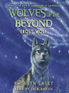 Frost Wolf (MP3): Wolves of the Beyond Series, Book 4
