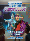 Mind if I Read Your Mind? (MP3): Ghost Buddy Series, Book 2