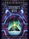 Scrivener's Moon (MP3): Predator Cities: Fever Crumb Series, Book 3