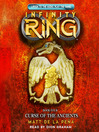 Curse of the Ancients (MP3): Infinity Ring Series, Book 4