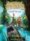 Against the Tide (MP3): Spirit Animals Series, Book 5