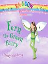 Fern the Green Fairy (MP3): Rainbow Magic Series, Book 4
