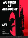 Murder at Midnight (MP3): Midnight Series, Book 1